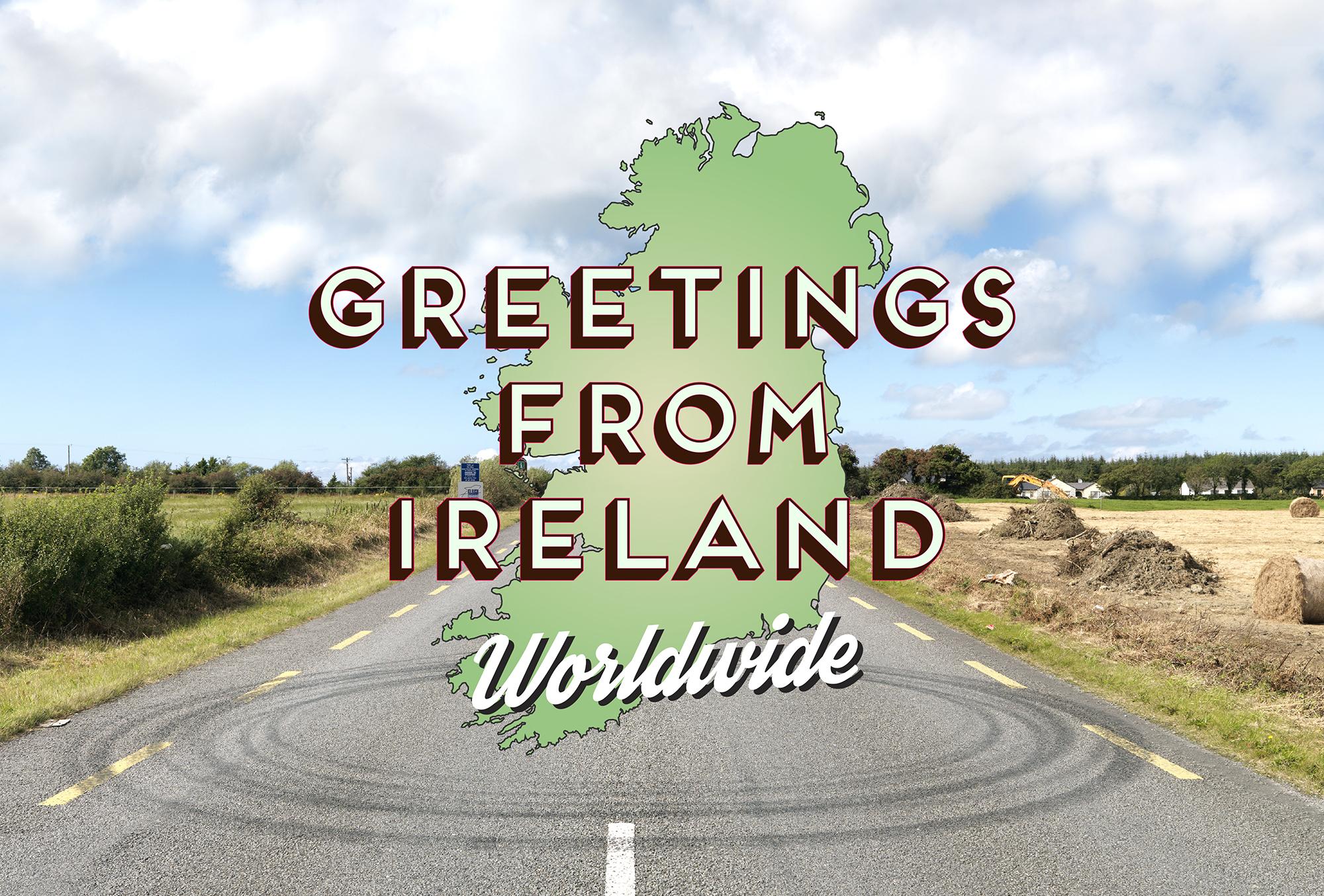Greetings From Ireland Worldwide Photoireland Foundation