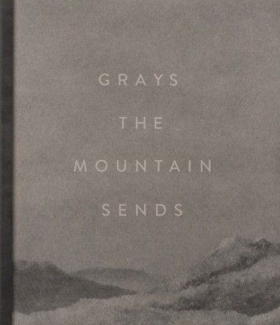 Grays the-Mountain-Sends-Bryan-Schutmaat