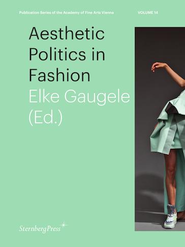 Elke Gaugele, Aesthetic Politics in Fashion