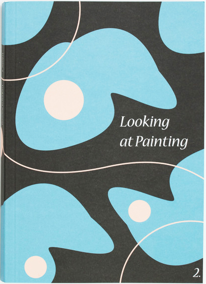 Looking at Painting Vol. 2, Jessie Churchill