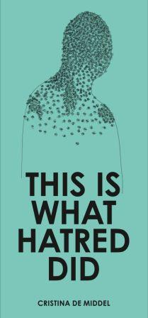 This is What Hatred Did, Cristina de Middel