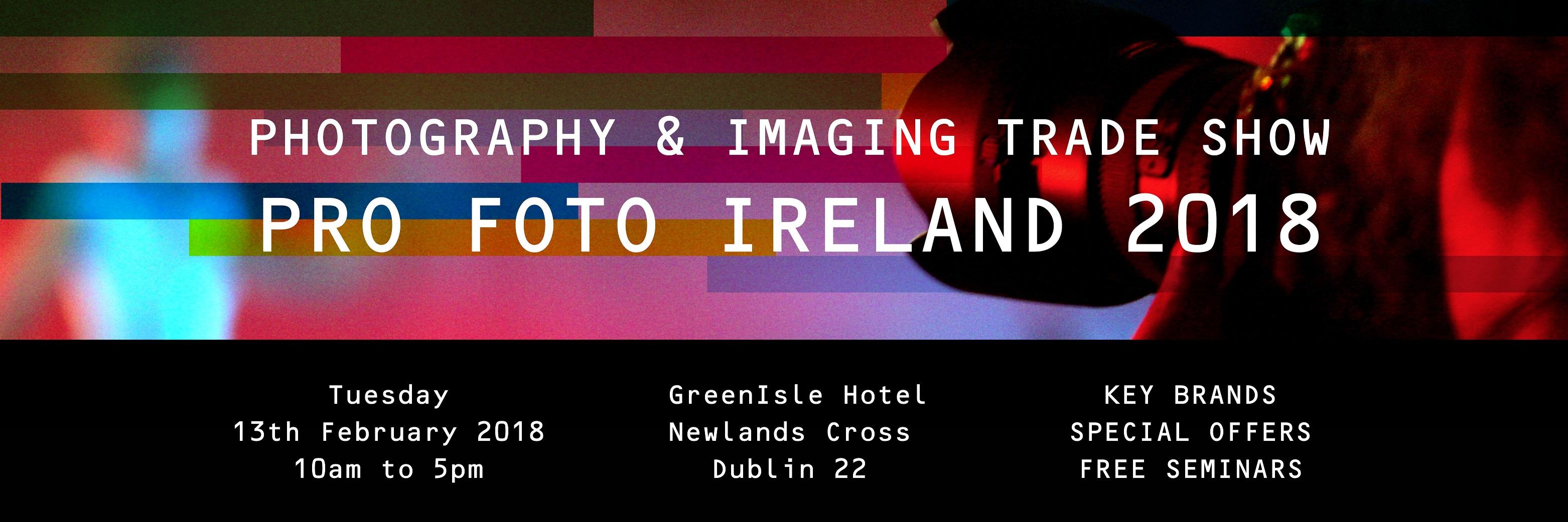 Pro Foto Ireland 2018