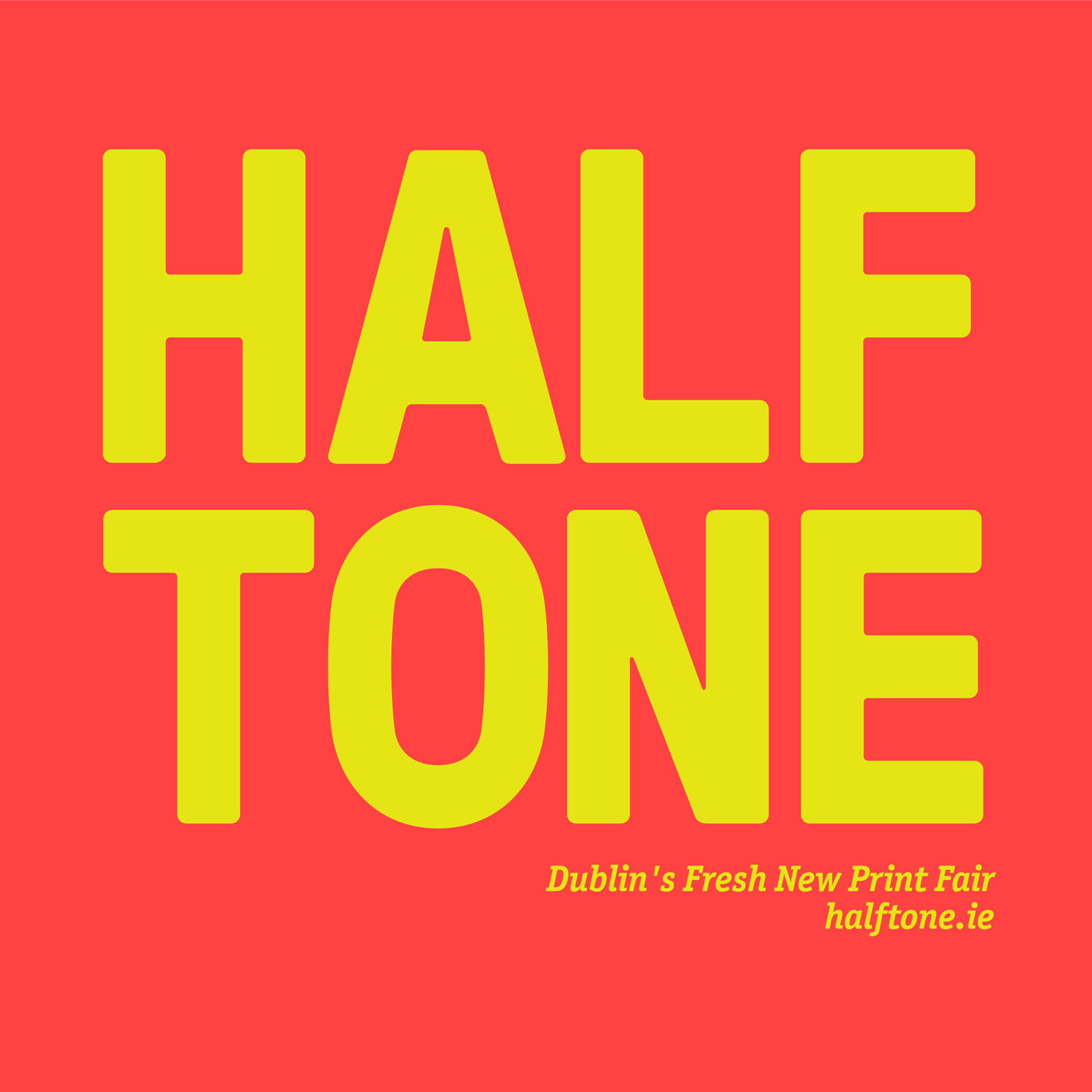 HALFTONE Dublin's Fresh New Print Fair